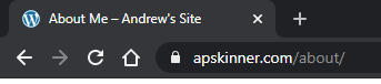 """Screenshot demonstrating browser tab title here with the text: """"About Me - Andrew's Site"""""""